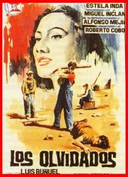 los olvidados (Luis Buñuel) - México 1950